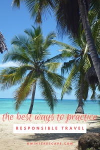 Leave No Trace | Responsible Travel Tips | Sustainable Travel #travel #travelblog